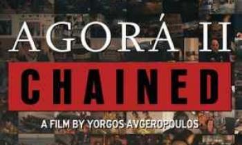 Agora II-Δεσμώτες, η νέα ταινία του Γιώργου Αυγερόπουλου με αποκαλύψεις για την πρόσφατη πολιτική ιστορία της Ελλάδας