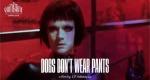 Η ταινία που αξίζει να δεις αυτή την εβδομάδα: Οι σκύλοι δεν φοράνε παντελόνια